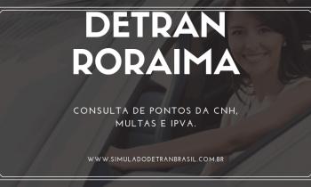 Detran RR Roraima – Consulta de Pontos da CNH, Multas e IPVA