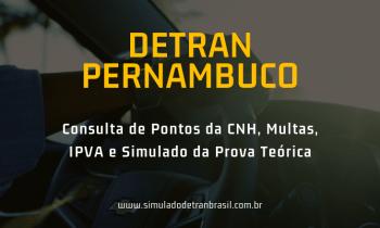 Detran PE Pernambuco – Consulta de Pontos da CNH, Multas e IPVA
