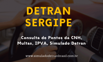Detran SE – Sergipe – Consulta de Pontos da CNH, Multas e IPVA