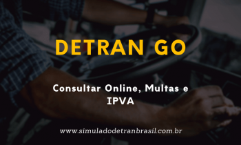 Detran GO – Consultas online, Multas e IPVA